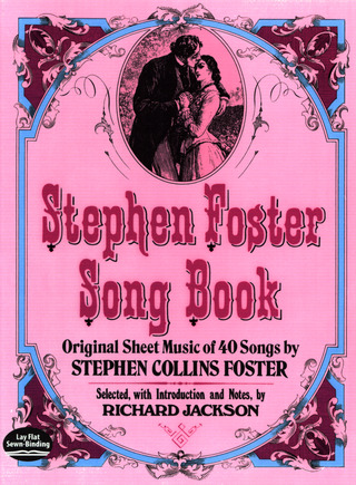 Stephen Collins Foster: Stephen Foster Song Book