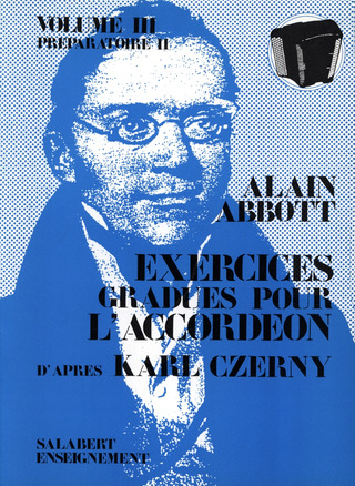 Alain Abbott: Exercices Gradues Vol. 3 Accordeon Enseignement