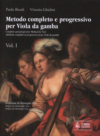 Biordi Paolo + Ghielmi Vittorio: Complete and progressive Method for Viol. Vol. 1