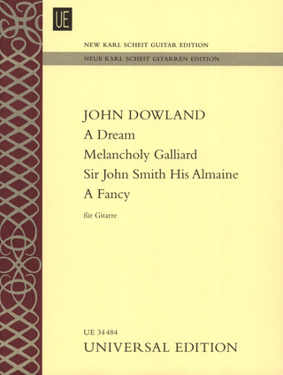 John Dowland: A Dream – Melancholy Galliard – Sir John Smith His Almaine – A Fancy für Gitarre
