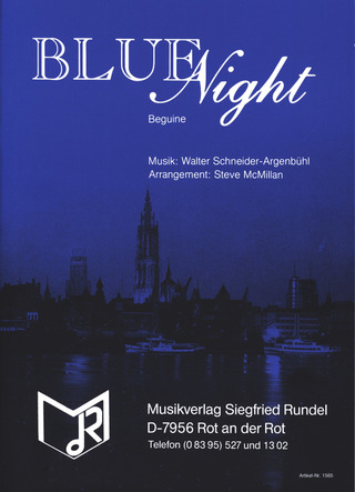 Schneider Argenbuehl Walter: Blue Night (Beguine)