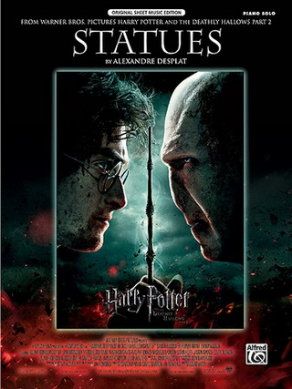 Alexandre Desplat: Statues (Aus Harry Potter And The Deathly Hallows 2)