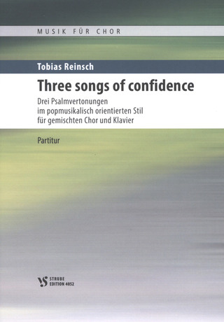 Tobias Reinsch: Three songs of confidence