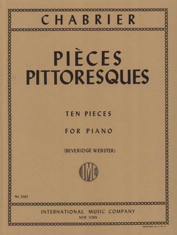 Emmanuel Chabrier: Pieces Pittoresques - 10 Stuecke