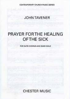John Tavener: Prayer For The Healing Of The Sick