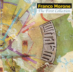 Franco Morone: The First Collection