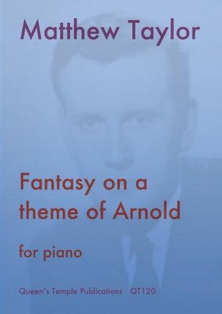 Taylor Matthew: Fantasy On A Theme Of Arnold