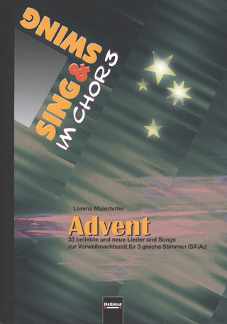 Sing & Swing im Chor 3: Advent