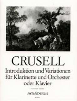 Bernhard Henrik Crusell: Introduktion + Variationen Op 12