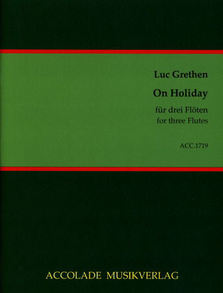 Luc Grethen: On Holiday