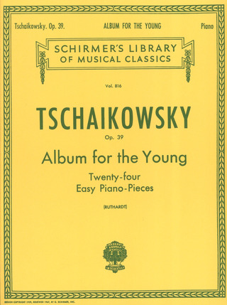 Piotr Ilitch Tchaïkovski: Tchaikovsky Album For The Young (Ruthard) Piano (Lb816)