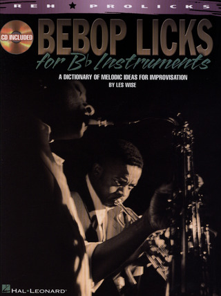 Les Wise: Bebop Licks for B-flat Instruments