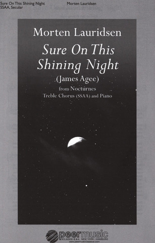 Morten Lauridsen: Sure on this Shining Night