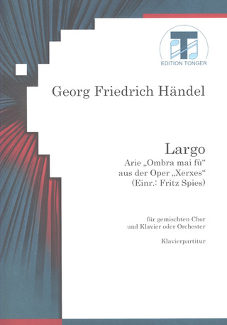 Georg Friedrich Haendel: Largo (Xerxes)
