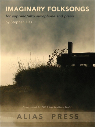 Stephen Lias: Imaginary Folksongs
