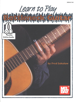 Fred Sokolow: Learn To Play Bottleneck Guitar