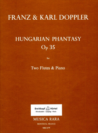 Doppler, Franz / Doppler, Karl: Ungarische Phantasie op. 35
