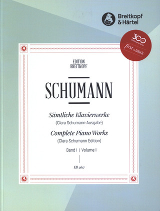 Robert Schumann: Complete Piano Works 1
