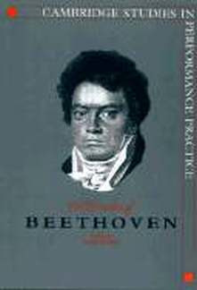 Stowell Robin: Performing Beethoven