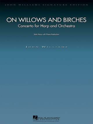 John Williams: On Willows And Birches - Ha Orch
