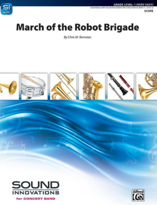Chris M. Bernotas: March of the Robot Brigade