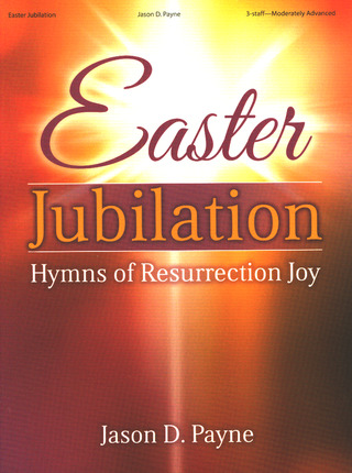 Jason D. Payne: Easter Jubilation