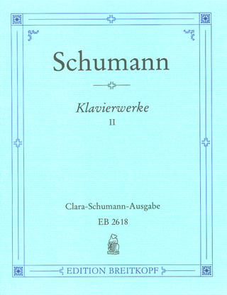 Robert Schumann: Complete Piano Works 2