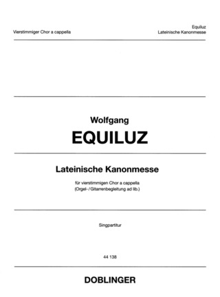 Wolfgang Equiluz: Lateinische Kanonmesse