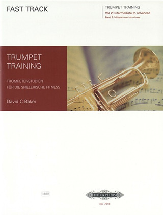 David C. Baker: Fast Track Trumpet Training 2