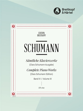 Robert Schumann: Complete Piano Works 3