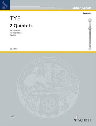 Christopher Tye: Two Quintets