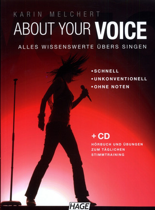 Karin Melchert: About Your Voice