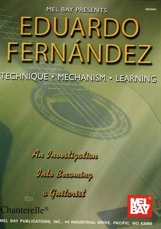 Eduardo Fernández: Technique – Mechanism – Learning