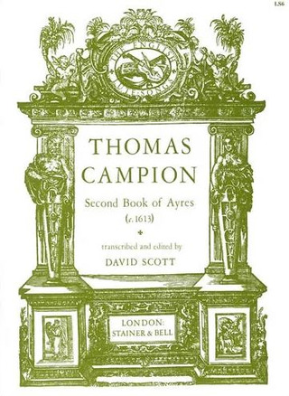 Thomas Campion: The Second Book of Ayres