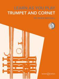 Peter Wastall: Learn As You Play Trumpet, Cornet and Flugelhorn