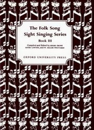 Crowe, Edgar Lawton, Annie Folk Song Sight Singing Book 3