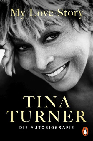 Tina Turner: My Love Story