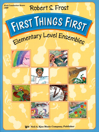 Robert S. Frost: First Things First