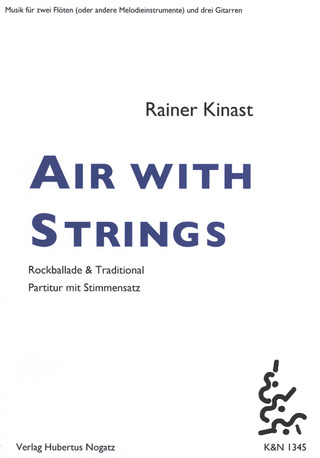 Rainer Kinast: Air with Strings
