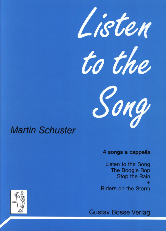 Schuster Martin: Listen To The Song - 4 Songs A Cappella