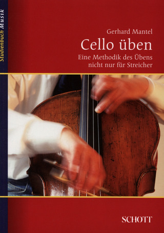Gerhard Mantel: Cello üben