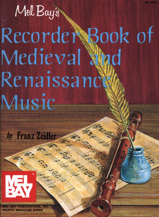 Zeidler Franz: Recorder Book Of Medieval And Renaissance Music