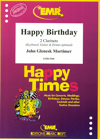 Mortimer, John G.: Happy Birthday