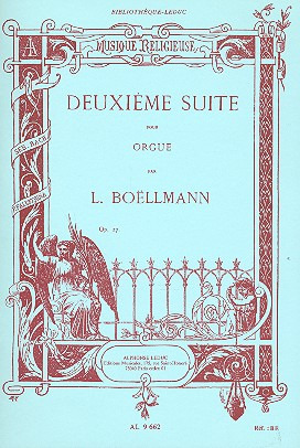 Léon Boëllmann: 2Eme Suite Pour Grand Orgue