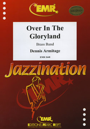 Dennis Armitage: Over In The Gloryland