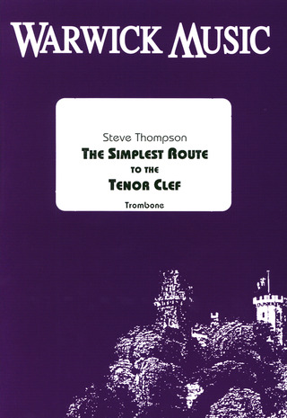Steve Tompson: The Simplest Route to the Tenor Clef