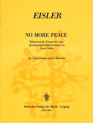 Hanns Eisler: No More Peace