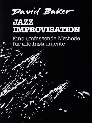 David Nathaniel Baker Jr.: Jazz Improvisation