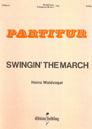 Waldvogel H.: Swingin' The March