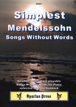Felix Mendelssohn Bartholdy: Simplest Mendelssohn Songs Without Words
